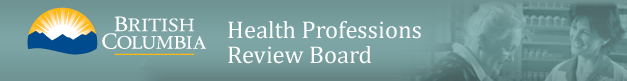 Health Professions Review Board (British Columbia - The Best Place on Earth)